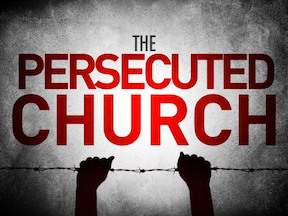 A Persecuted Church is Heavenly Rich
