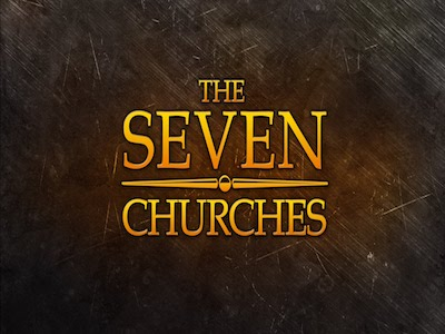 What the Spirit is Saying to the Seven Churches