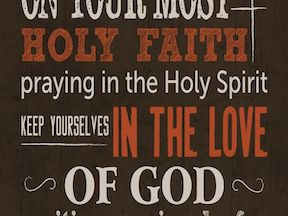 Keeping Yourself in the Love of God